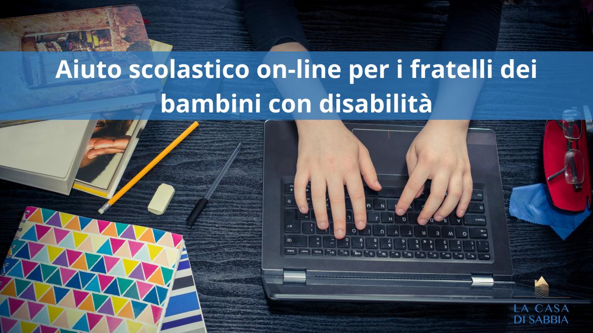 Aiuto scolastico on-line per i fratelli dei bambini con disabilità durante la quarantena